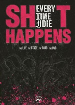 Rent Every Time I Die: Shit Happens Online DVD Rental