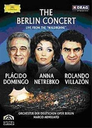 Domingo/Netrebko/Villazon: The Berlin Concert: Live from Waldbuhne Online DVD Rental