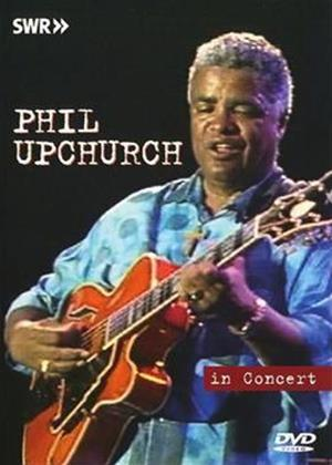 Rent Phil Upchurch in Concert Online DVD Rental