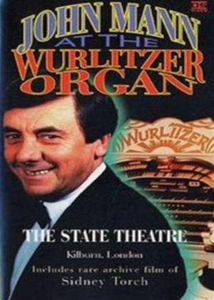 Rent John Mann at the Wurlitzer Organ Online DVD Rental
