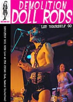 Rent Demolition Doll Rods: Let Yourself Go: Live in Madrid 2006 Online DVD Rental