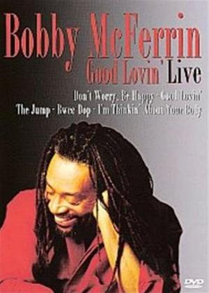 Rent Bobby McFerrin: Good Lovin' Live Online DVD Rental