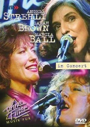 Angela Strehli, Michael Ball and Sarah Brown: Ohne Filter: Live in Concert Online DVD Rental
