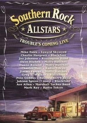 Rent Southern Rock All-Stars: Trouble's Coming Live Online DVD Rental