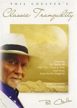 Phil Coulter: Classic Tranquility Online DVD Rental