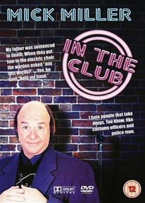 Mick Miller: In the Club Online DVD Rental