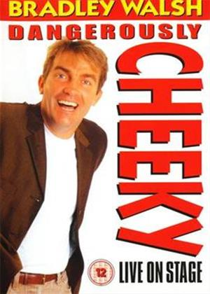 Rent Bradley Walsh: Dangerously Cheeky Online DVD Rental