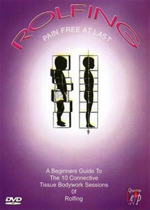 Rent Rolfing: Pain Free at Last Online DVD Rental