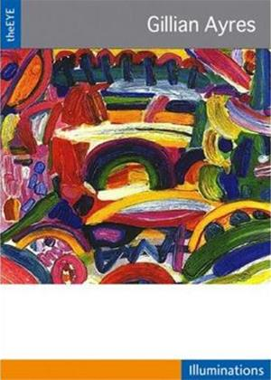 Rent The Eye: Gillian Ayres Online DVD Rental