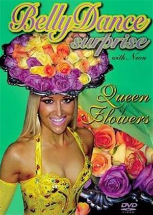 Belly Dance Surprise with Neon: Queen of Flowers Online DVD Rental