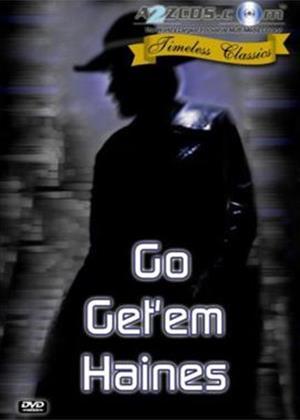 Go Get 'em Haines Online DVD Rental