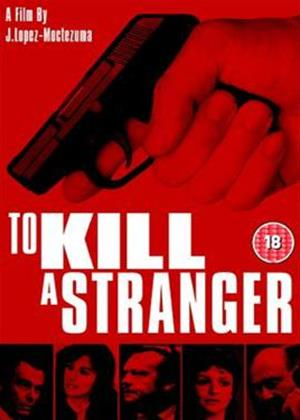 Rent To Kill a Stranger Online DVD Rental