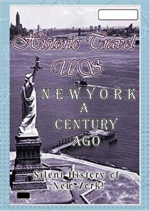 Rent Historic Travel US: New York a Century Ago Online DVD Rental