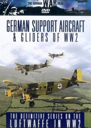 The German War Files: German Support Aircraft and Gliders of World War II Online DVD Rental