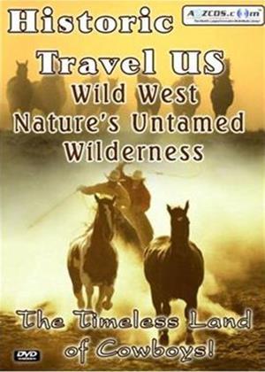 Rent Historic Travel US: Wild West: Nature's Untamed Wilderness Online DVD Rental