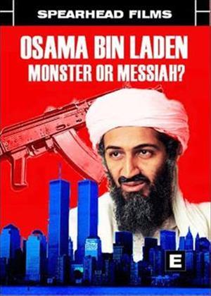 Rent Osama Bin Laden: Terrorist, Monster or Messiah? Online DVD Rental