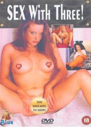 Rent Sex with Three! Online DVD Rental