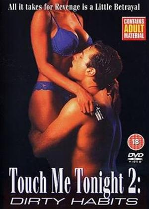Rent Touch Me Tonight 2: Dirty Habits Online DVD Rental
