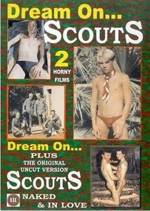 Rent Dream on ... / Scouts... Naked and in Love Online DVD Rental