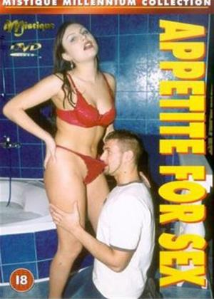 Rent Appetite for Sex Online DVD Rental