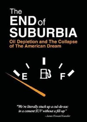Rent The End of Suburbia Online DVD Rental