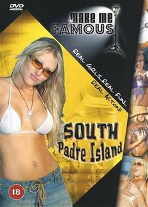 Rent Make Me Famous: South Padre Island Online DVD Rental
