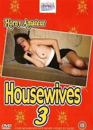 Rent Horny Amateur Housewives 3 Online DVD Rental