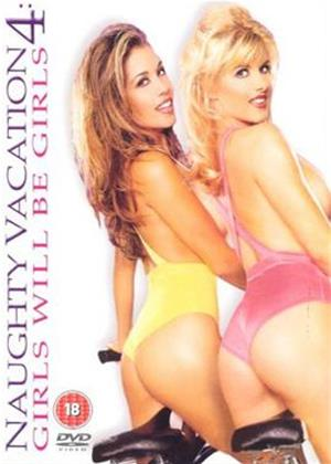 Rent Naughty Vacation 4: Girls Will Be Girls Online DVD Rental