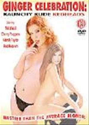 Rent Ginger Celebration: Raunchy Rude Redheads Online DVD Rental