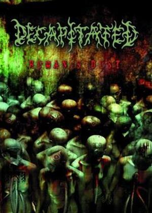 Decapitated: Humans Dust Online DVD Rental