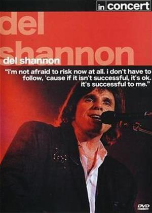 Rent Del Shannon: In Concert Online DVD Rental