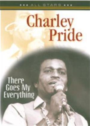 Rent Charley Pride: There Goes My Everything Online DVD Rental