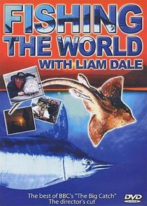 Rent Fishing the World: Liam Dale Online DVD Rental