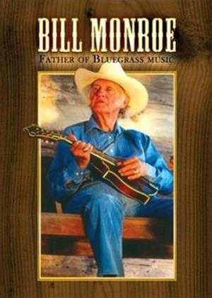 Bill Monroe: Father of Bluegrass Music Online DVD Rental