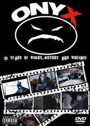Onyx: 15 Years of History and Violence Online DVD Rental