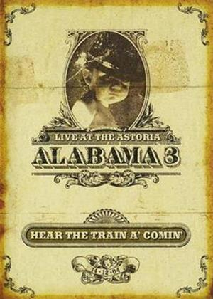 Rent Alabama 3: Hear the Train 'a Comin Online DVD Rental