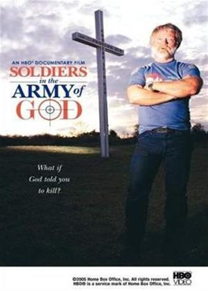 Rent Soldiers in the Army of God Online DVD Rental