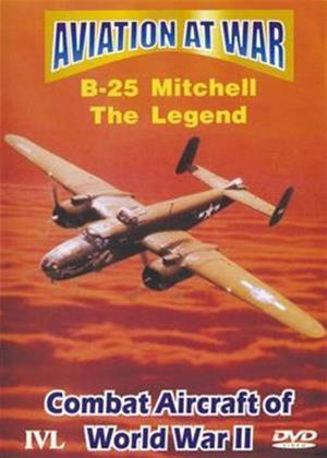 Rent Aviation at War: B-25 Mitchell: The Legend Online DVD Rental
