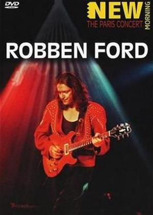 Rent Robben Ford: New Morning: The Paris Concert Online DVD Rental