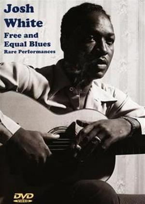 Rent Josh White: Free and Equal Blues Online DVD Rental