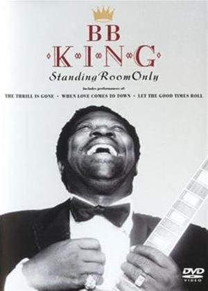 Rent B.B. King: Standing Room Only Online DVD Rental