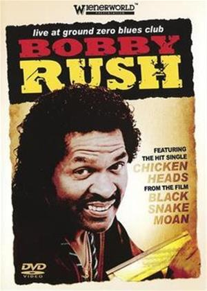Rent Bobby Rush: Live at the Ground Zero Blues Club Online DVD Rental