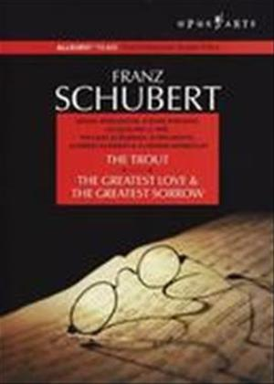 Schubert: The Trout / The Greatest Love and The Greatest Sorrow Online DVD Rental