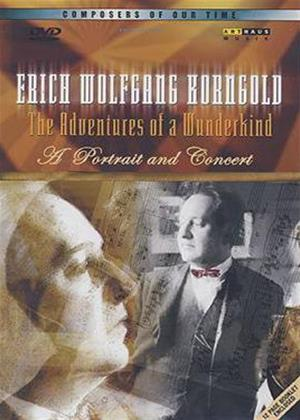 Rent Erich Wolfgang Korngold: The Adventures of a Wunderkind Online DVD Rental