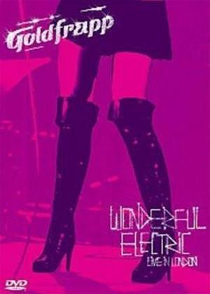 Goldfrapp: Wonderful Electric: Live in London Online DVD Rental