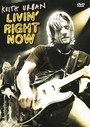Rent Keith Urban: Livin' Right Now Online DVD Rental