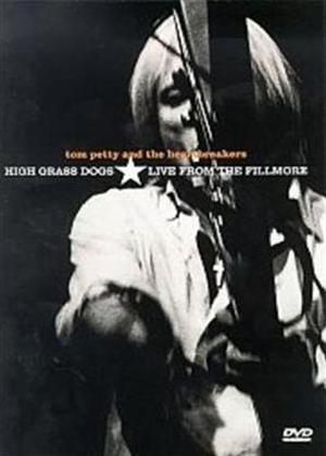 Tom Petty and the Heartbreakers: High Grass Dogs: Live from the Filmore Online DVD Rental