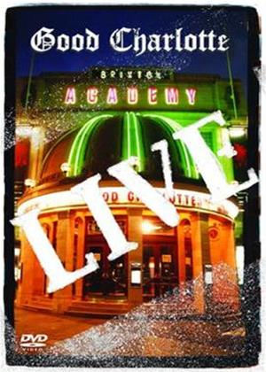 Rent Good Charlotte: Live at the Brixton Academy Online DVD Rental
