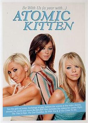 Rent Atomic Kitten: Be with Us: A Year with Atomic Kitten Online DVD Rental