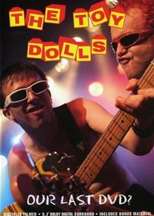 Rent The Toy Dolls: Our Last DVD? Online DVD Rental